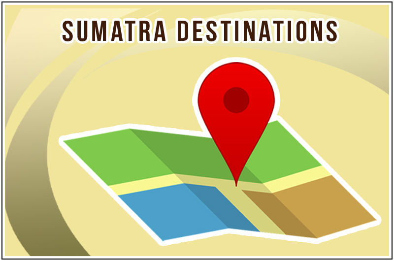 Sumatra Destinations