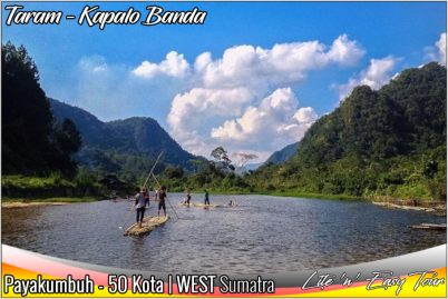 Taram - Kapalo Banda interesting places surroundings Payakumbuh 50 Kota West Sumatra highlights Holiday destinations tours travel