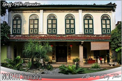 Tjong A Fie Mansion Medan city North Sumatra